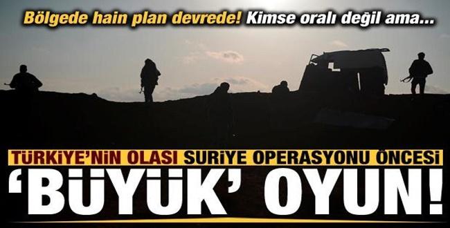 Operasyon öncesi Türkiye'ye karşı hain plan! Kimse oralı değil...