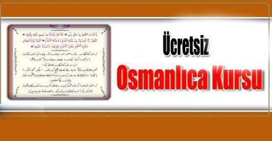 Osmanlıca Kursu Açıldı