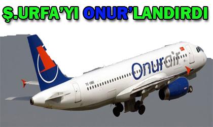 Onur Air, seferleri ile Şanlıurfa'da