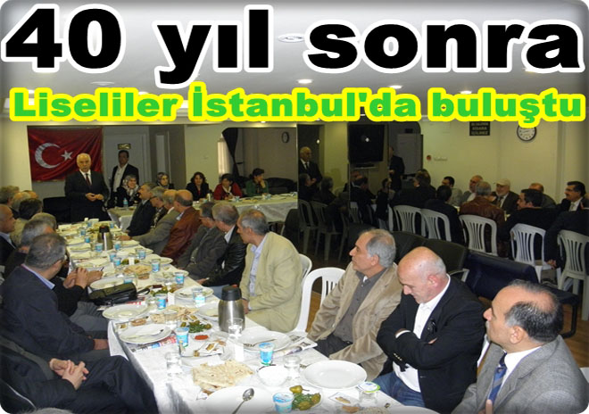 Urfa Lisesi mezunları İstanbul'da buluştular
