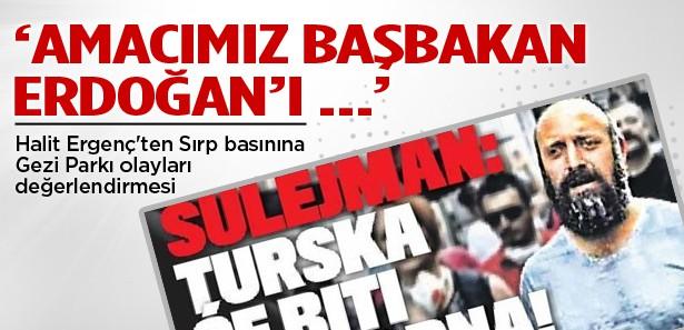 Halit Ergenç: Amacımız Erdoğan'ı ....