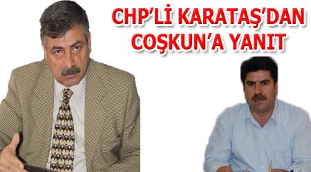 CHP'li Karataş'tan Sendikacı Coşkun'a suçlama