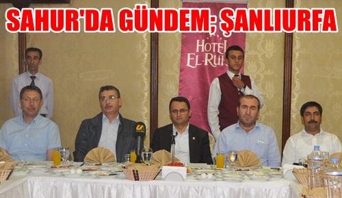 Türkiye'de Bir İlk; Sahur'da Şanlıurfa sorunlarını konuştular VİDEO