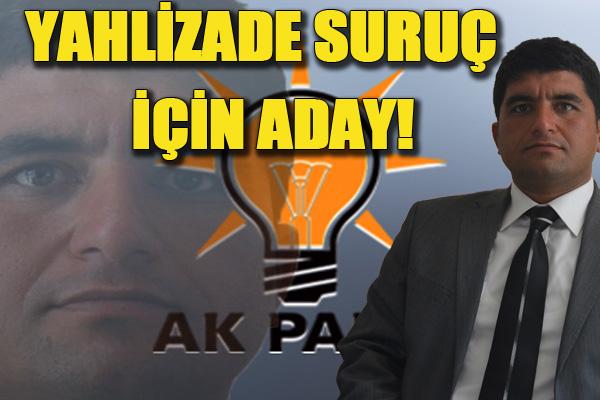 Yahlizade Suruç İlçe Başkanlığına talip