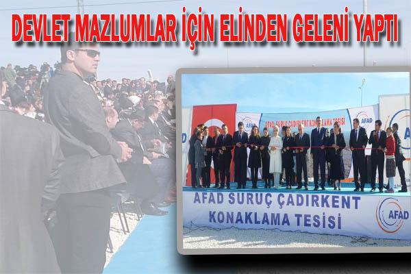 Erdoğan'ın Katılımıyla Suruç Çadırkentın Açılışı Yapıldı