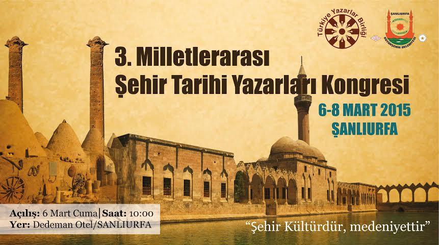 Şehir tarihi yazarları Şanlıurfa'da buluşuyor