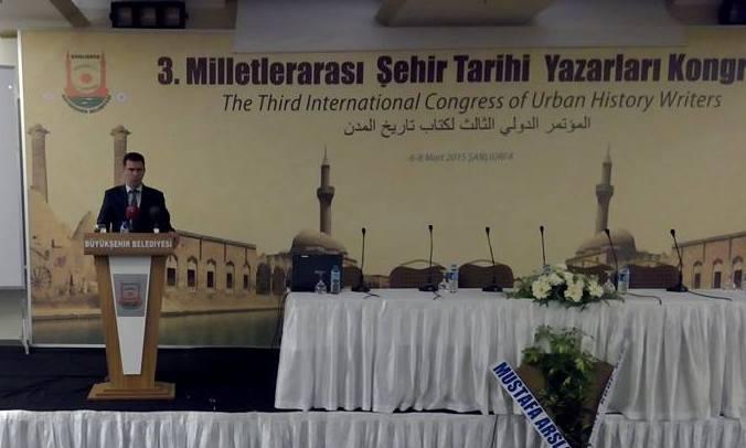 3. Milletlerarası Şehir Tarihi Yazarlar Kongresi Şanlıurfa'da başladı