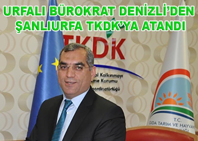 Denizli TKDK İl Koordinatörü Sadık Yetim Şanlıurfa'ya atandı