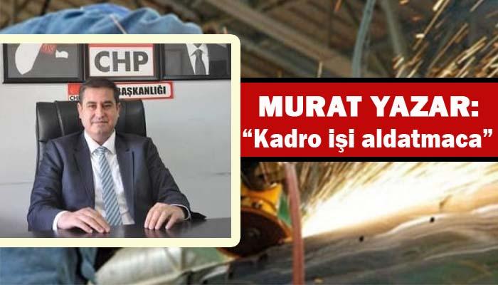 Taşeron işçiler AK Partinin oyuncağı haline geldi