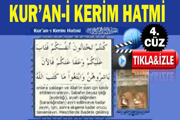 Kur'an-ı Kerim hatmi 4. cüz izle!..
