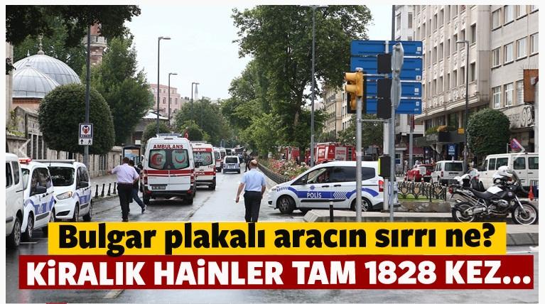 İstanbul patlamasında kiralık araç muamması