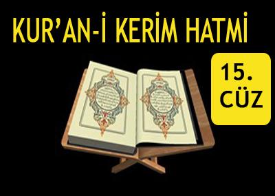 Ramazan ayı Kur'anı Kerim hatmi 15. cüz izle