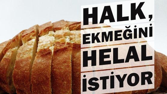 Helal Ekmek istiyoruz diye imza kampanyası başlattılar