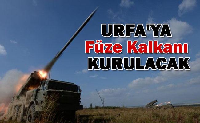 Urfa'ya Füze Kalkanı Kurulacak