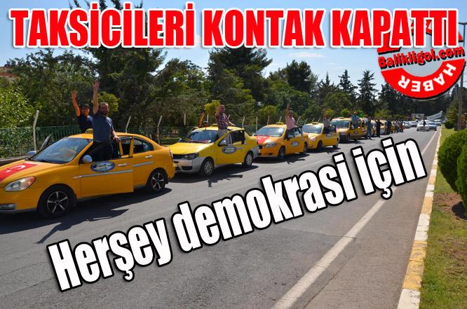 Şanlıurfa ticari taksilerden demokrasiye destek
