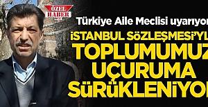 Sert Tepki: İstanbul Sözleşmesi ile toplumumuz uçuruma doğru sürükleniyor