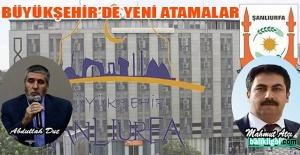 Şanlıurfa Büyükşehir'de 3 daire başkanı atandı