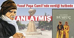 Bediüzzaman Said Nursi Suruç#039;ta...