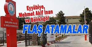 Urfa'da Hastanelere Yeni Başhekimler atandı! İşte Atanan İsimler..