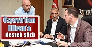 Milletvekili Özşavlı'dan Hilvan'a destek sözü