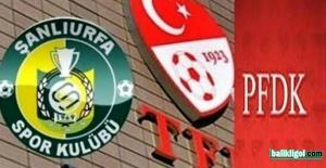 Şanlıurfaspor, Tarsus İdman Yurduspor maçında dolayı PFDK'ya Sevk Edildi