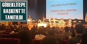 Göbeklitepe İçin Ankara'da Tanıtım Etkinliği Yapıldı