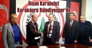 Karaköprü Belediyespor İhsan Karabulut İle Anlaştı