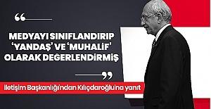 Kılıçdaroğlu'nun Yandaş Açıklamasına İletişim Başkanlığından Cevap