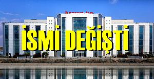 Üniversite Hastanesinin İsmi Değişti