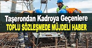 Taşerondan Kadroya Geçenlere Müjde: Yardımcı iş muhabbeti kalkıyor