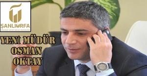 Şanlıurfa OSB Müdürü Osman Oktay...