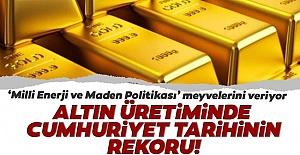 Türkiye'nin Altın Üretimi Ne Kadar? Başkan Erdoğan açıkladı