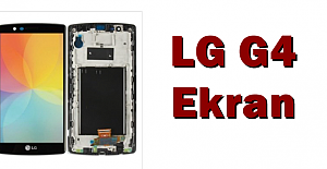 Ucuz LG G4 Ekran Fiyatı Telefon Parçası'nda!