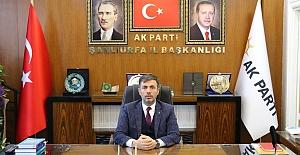AK Parti Şanlıurfa İl Başkanı Kırıkçı'dan 15 Temmuz mesajı