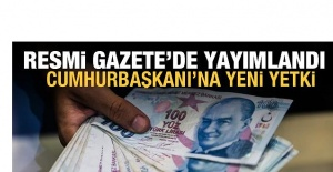 Resmi Gazete'de Yayımlandı! Cumhurbaşkanı'na ÖTV yetkisi