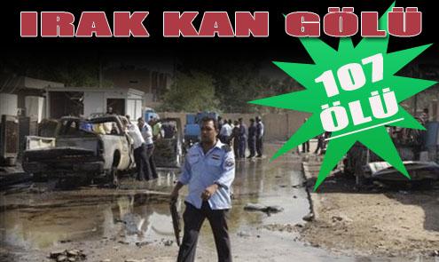 Irak'ta Kanlı Gün; 107 Ölü