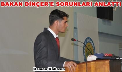 Öğrenci Konseyi Başkanı Osman Kabasın, Üniversitenin sorunlarını anlattı VİDEO ve FOTOĞRAFLI