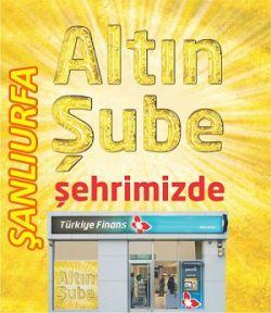 Türkiye Finans Altın Şube, Şanlıurfa'da