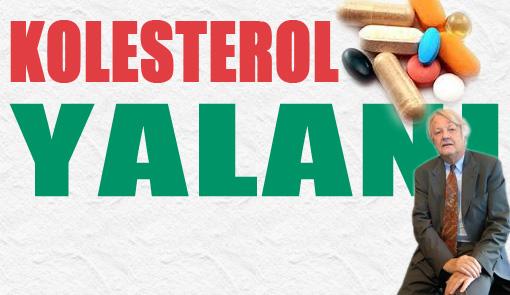 Kolesterol İlaç Şirketlerinin Yalanı mı?