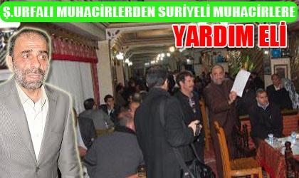 Şanlıurfa Muhacirler Derneği Suriyeli Muhacirlere el uzattı
