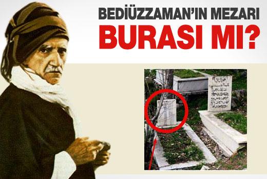 Bediüzzaman'ın mezarı burası mı?