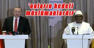 Erdoğan: DEAŞ, El Kaide ve Boko Haram gibi örgütlerin hedefi Müslümanlardır