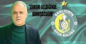 Başkan Nihat Çakır: Zamanı geldiğinde konuşacağım