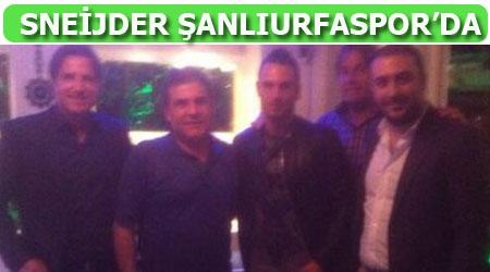 Ve Sneijder Şanlıurfaspor'a imza attı