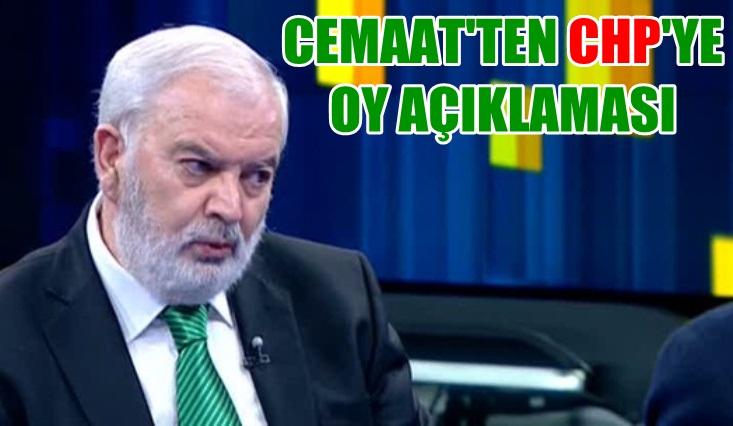 Cemaat'ten CHP'ye oy açıklaması