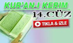 Kur'an'ı Kerim Hatimi 14. Cüz dinle