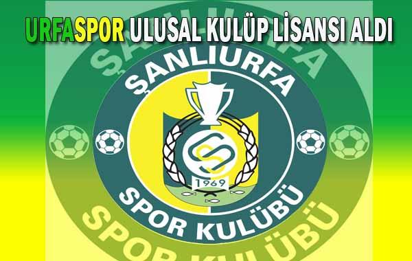 Urfaspor Ulusal Kulüp Lisansı Aldı