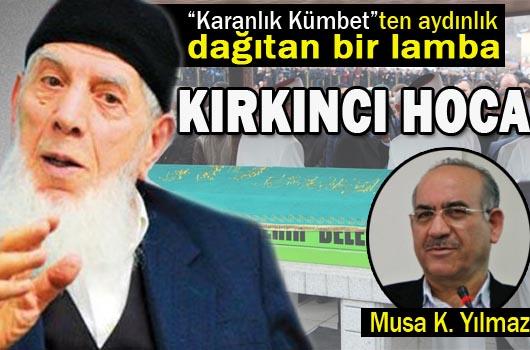 Bir Risale-i Nur fenomeni Mehmet Kırkıncı