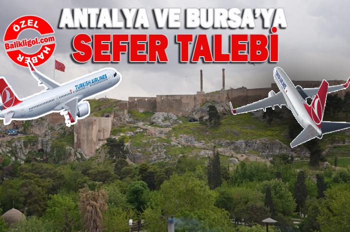 Urfa'dan Antalya ve Bursa'ya Sefer Başlatılsın