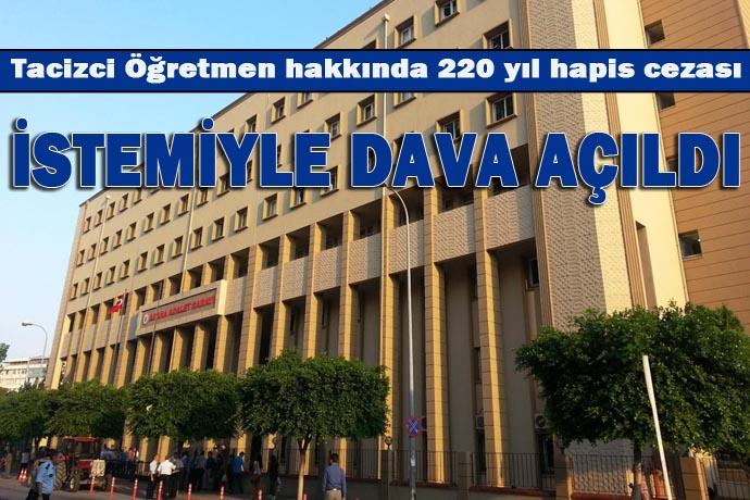 10 kız öğrenciye cinsel tacizde bulundu, 220 yılla yargılanıyor